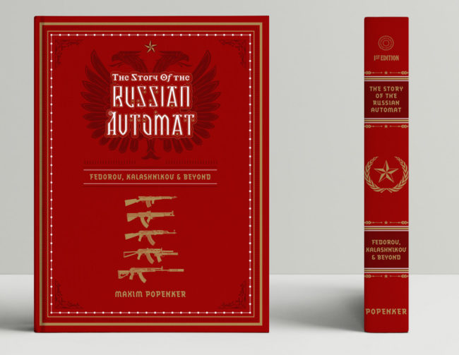 Preliminary cover design for my upcoming book, The Story of the Russian Avtomat